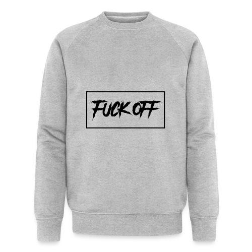 F*CK OFF - Sweat-shirt bio Stanley & Stella Homme