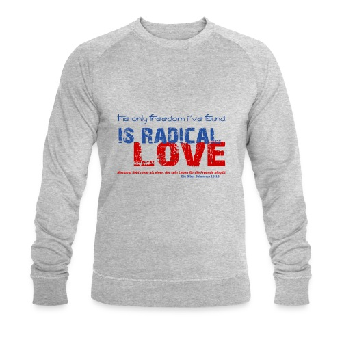 Radikale Liebe blue - Männer Bio-Sweatshirt von Stanley & Stella