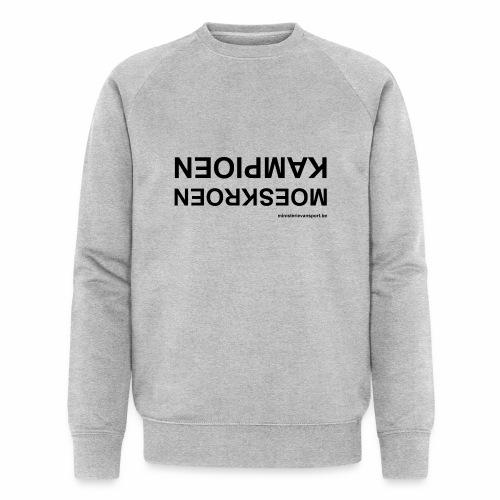 Moeskroen Kampioen - Mannen bio sweatshirt van Stanley & Stella