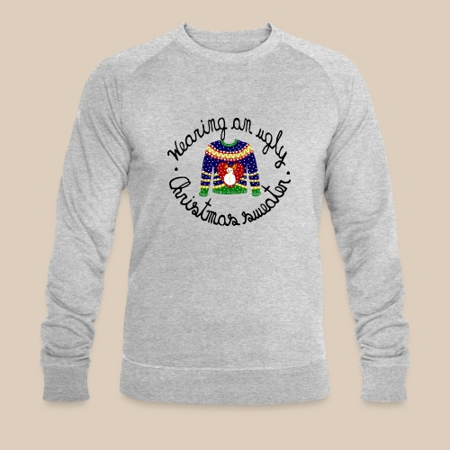 Wearing an ugly Christmas sweater - Sweat-shirt bio Stanley & Stella Homme