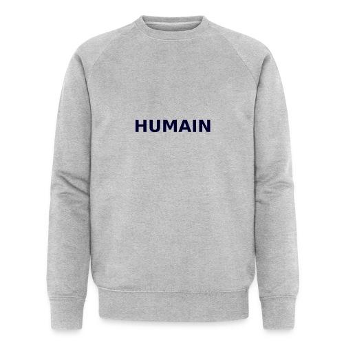 Humain - Sweat-shirt bio Stanley & Stella Homme