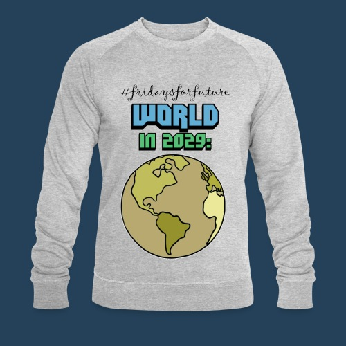 World in 2029 #fridaysforfuture #timetravelcontest - Männer Bio-Sweatshirt von Stanley & Stella