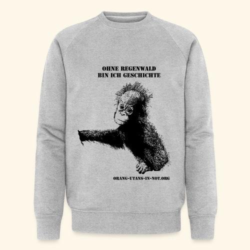 Orang-Utan-Baby Ohne Regenwald bin ich Geschichte - Männer Bio-Sweatshirt von Stanley & Stella