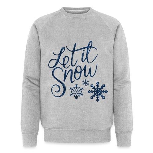 Let il snow Noël New shape fane design vintage - Sweat-shirt bio Stanley & Stella Homme