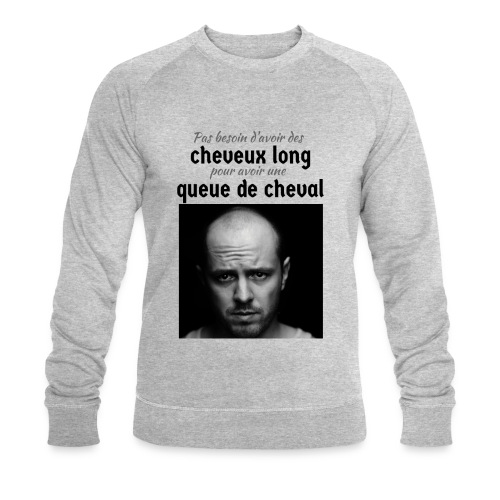 Humour Chauve ! - Sweat-shirt bio