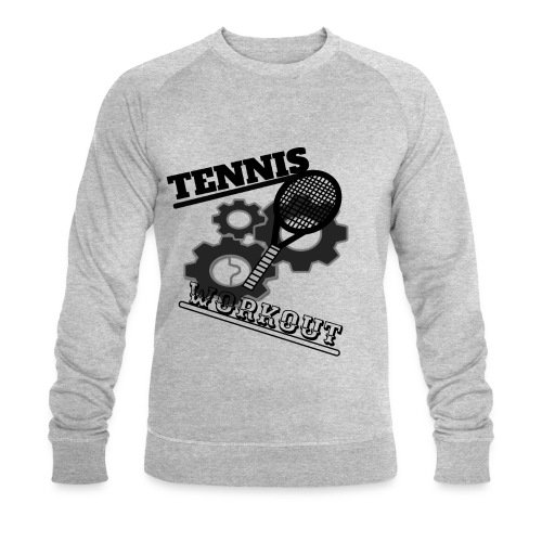 TENNIS WORKOUT - Men's Organic Sweatshirt