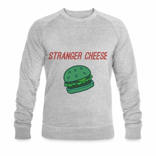 Stranger Cheese - Sweat-shirt bio Stanley & Stella Homme