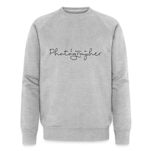 I am a Photographer - Sweat-shirt bio Stanley & Stella Homme