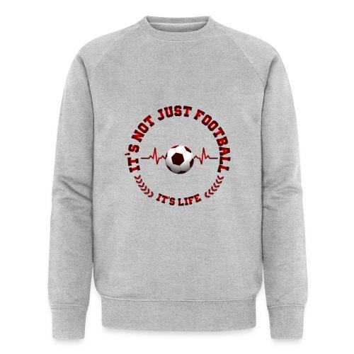 Football Life - Men's Organic Sweatshirt by Stanley & Stella