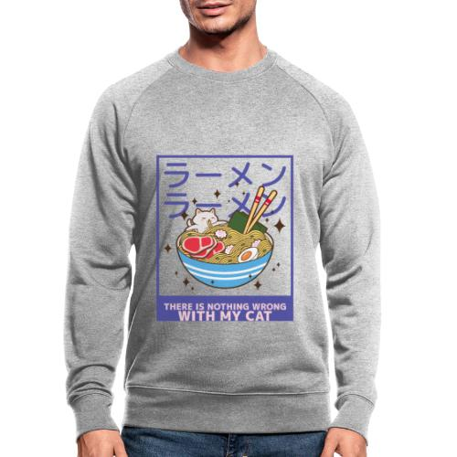 There is nothing wrong with my cat - animal lovers - Sweat-shirt bio