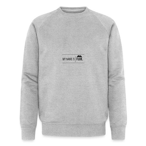 My name is FLOE. - Mannen bio sweatshirt