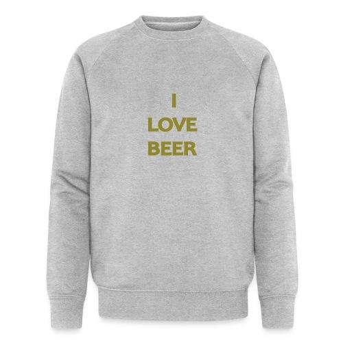 I LOVE BEER - Felpa ecologica da uomo di Stanley & Stella