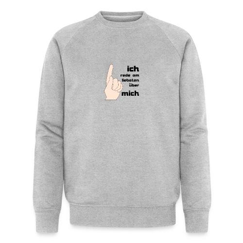 Ich - Männer Bio-Sweatshirt von Stanley & Stella