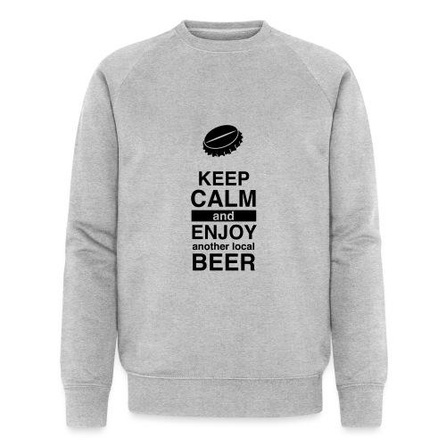 Keep calm and enjoy local beer - Männer Bio-Sweatshirt von Stanley & Stella
