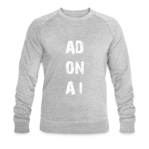 AD ON AI - Männer Bio-Sweatshirt