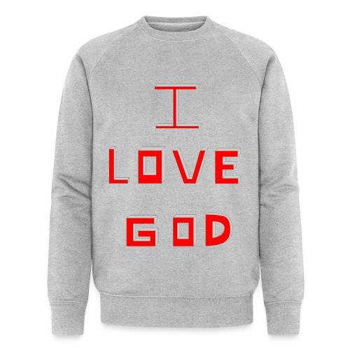 I LOVE GOD - Sudadera ecológica hombre