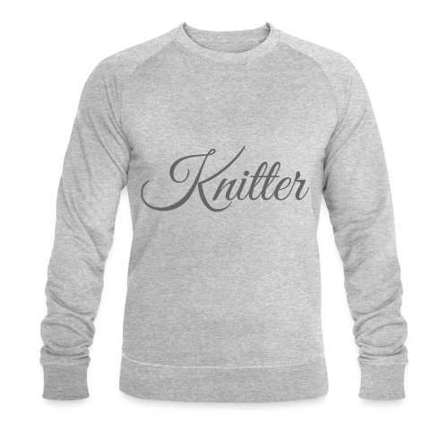 Knitter, dark gray - Men's Organic Sweatshirt by Stanley & Stella