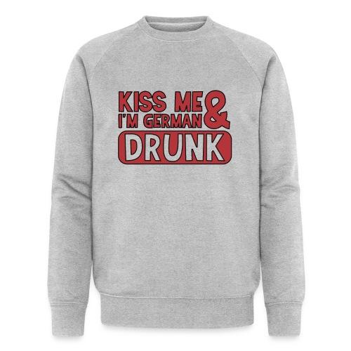 Kiss me I'm German & Drunk - Party Feiern Bier - Männer Bio-Sweatshirt von Stanley & Stella