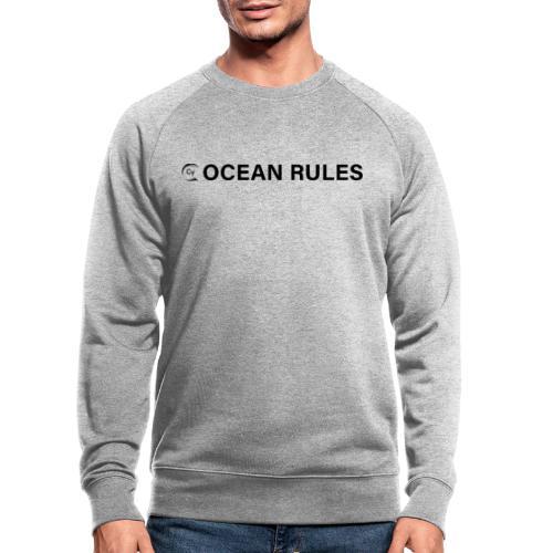 oceanrules black - Männer Bio-Sweatshirt