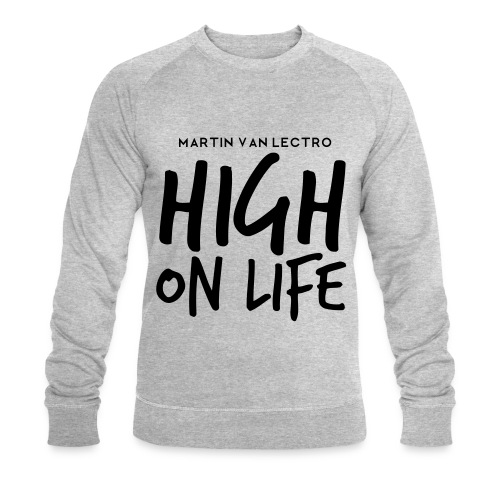 Martin Van Lectro - High on Life - Merch. - Männer Bio-Sweatshirt