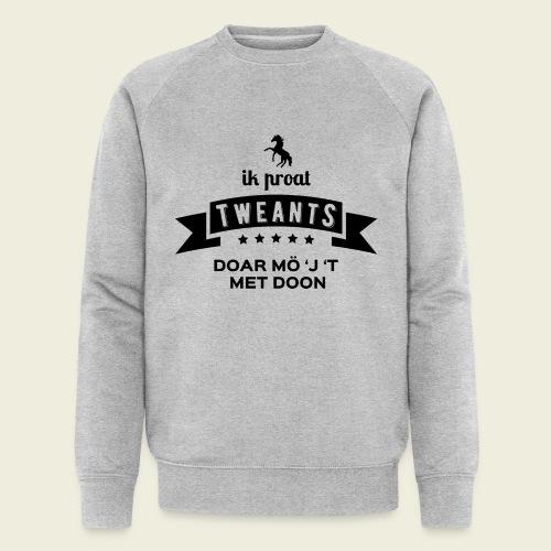 Ik proat Tweants...(donkere tekst) - Mannen bio sweatshirt