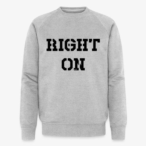 Right On - black - Männer Bio-Sweatshirt von Stanley & Stella