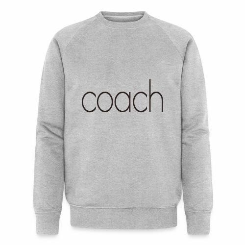 coach text - Männer Bio-Sweatshirt von Stanley & Stella