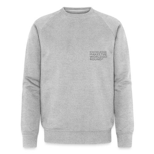 Knowledge - Männer Bio-Sweatshirt