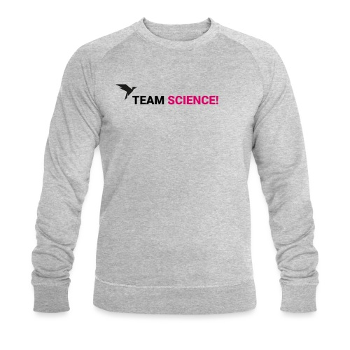 Team Science! - Männer Bio-Sweatshirt von Stanley & Stella