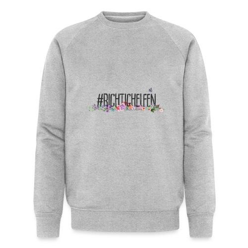 Richtig Helfen - Männer Bio-Sweatshirt von Stanley & Stella