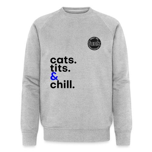 WTFunk - CatsTitsChill - Summer/Fall 2018 - Männer Bio-Sweatshirt von Stanley & Stella