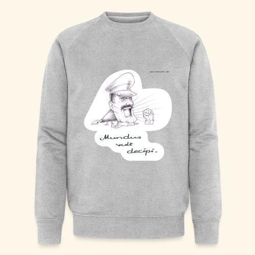Mundus vult decipi (Diktator) - Männer Bio-Sweatshirt von Stanley & Stella