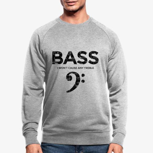BASS I wont cause any treble (Vintage/Schwarz) - Männer Bio-Sweatshirt