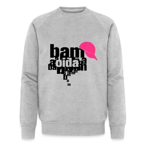 bam oida bam - Männer Bio-Sweatshirt von Stanley & Stella