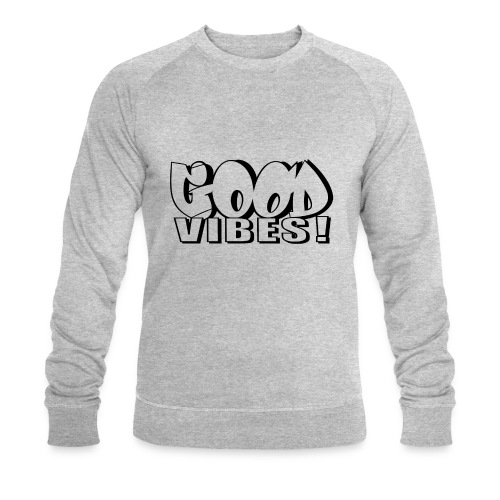 Good Vibes - Økologisk Stanley & Stella sweatshirt til herrer