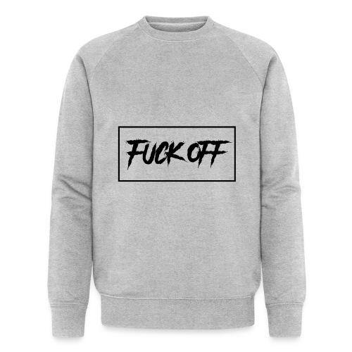 F*CK OFF - Sweat-shirt bio