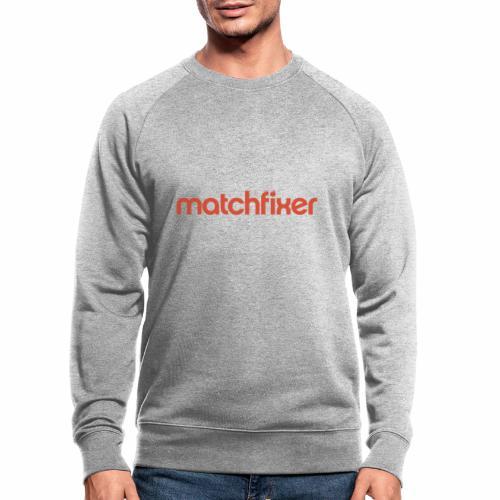matchfixer - Mannen bio sweatshirt