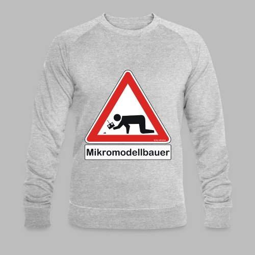 Warnschild Mikromodellbauer Auto - Männer Bio-Sweatshirt von Stanley & Stella