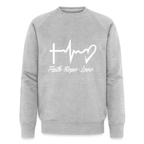 FAITH HOPE LOVE - Men's Organic Sweatshirt by Stanley & Stella