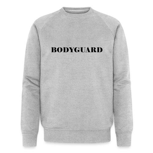 Bodyguard - Männer Bio-Sweatshirt von Stanley & Stella