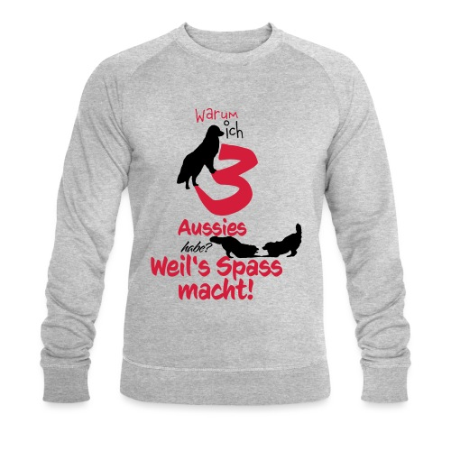 3 aussies weils Spass macht - Männer Bio-Sweatshirt von Stanley & Stella