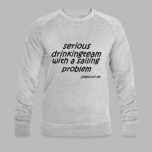 segeln mal anders - Männer Bio-Sweatshirt