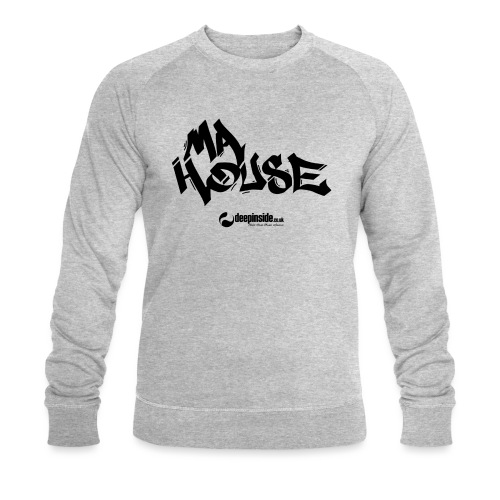 My House * by DEEPINSIDE - Men's Organic Sweatshirt by Stanley & Stella