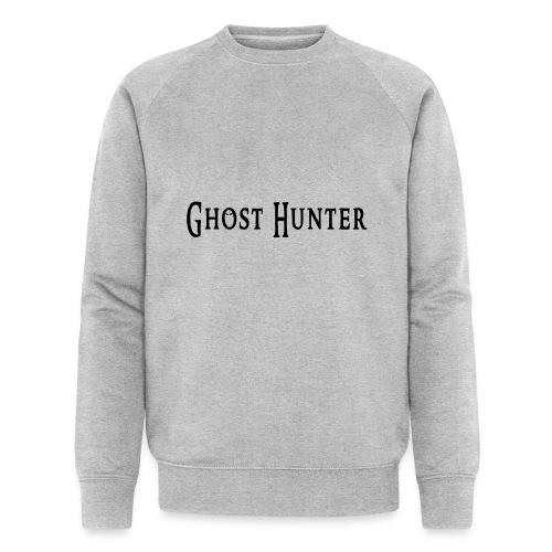Ghost Hunter - Männer Bio-Sweatshirt von Stanley & Stella