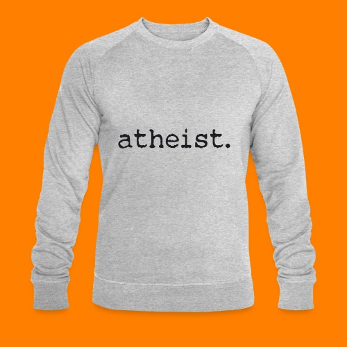 atheist BLACK - Men's Organic Sweatshirt by Stanley & Stella