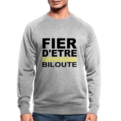 Fier d'être Biloute - Sweat-shirt bio