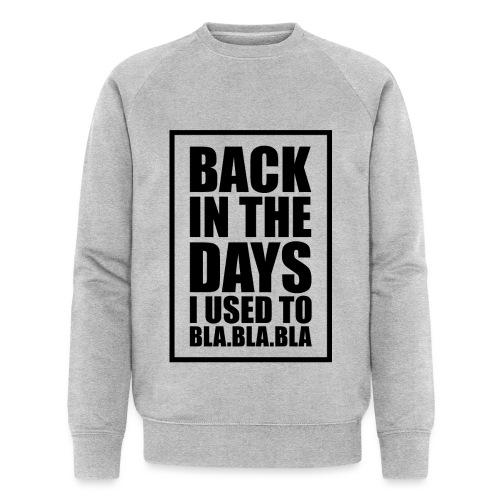 Back in the days... √ - Økologisk Stanley & Stella sweatshirt til herrer