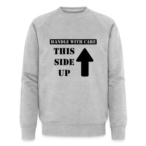 Handle with care / This side up - PrintShirt.at - Männer Bio-Sweatshirt von Stanley & Stella