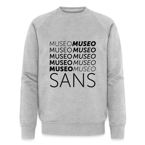 museo sans - Men's Organic Sweatshirt by Stanley & Stella