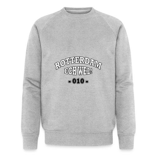 Rotterdam ech wel 010 - Mannen bio sweatshirt